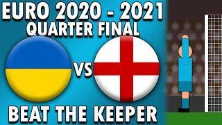 Ukraine vs England ⚽ Beat The Keeper ⚽ 10 Minute Match Quarter Final