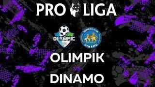 "PRO LIGA-2021. 9-TUR. ""OLIMPIK"" - ""DINAMO"""
