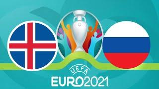 РОССИЯ ИСЛАНДИЯ 4-1 ОБЗОР МАТЧА ЕВРО 2021 ФУТБОЛ ВИДЕО ГОЛЫ  матч тв ФУТБОЛ прямая трансляция FIFA21