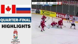 Канада 2:1 Россия -  1/4 финала ЧМ ПО ХОККЕЮ 2021 - Обзор Матча | Canada vs Russia Highlights HD