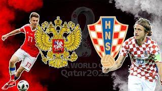 РОССИЯ - ХОРВАТИЯ | ПРЯМАЯ ТРАНСЛЯЦИЯ | Чемпионат Мира 2022 по футболу | Отборочный раунд