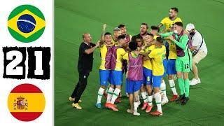 Brazil vs Spain 2-1 Extended Highlights & All Goals 2021 HD
