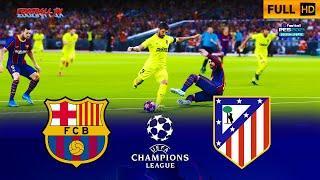 Barcelona vs Atletico Madrid - UEFA Champions League UCL - PES 2021
