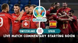 Switzerland Vs Spain(1_1) Match Live Summary Highlights 2 July 2021